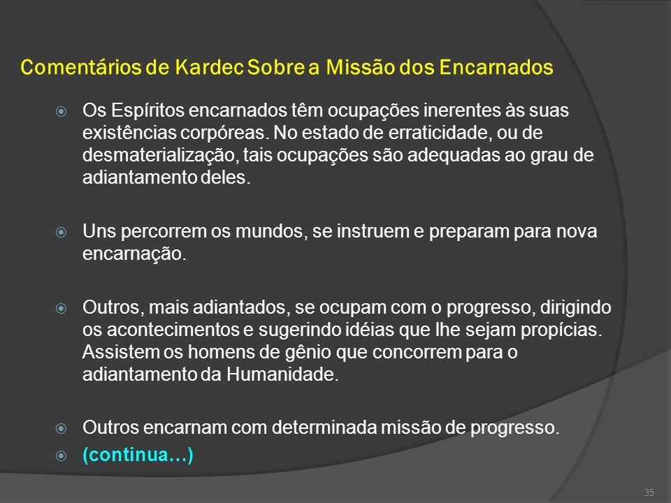 Comentários de Kardec Sobre a Missão dos Encarnados