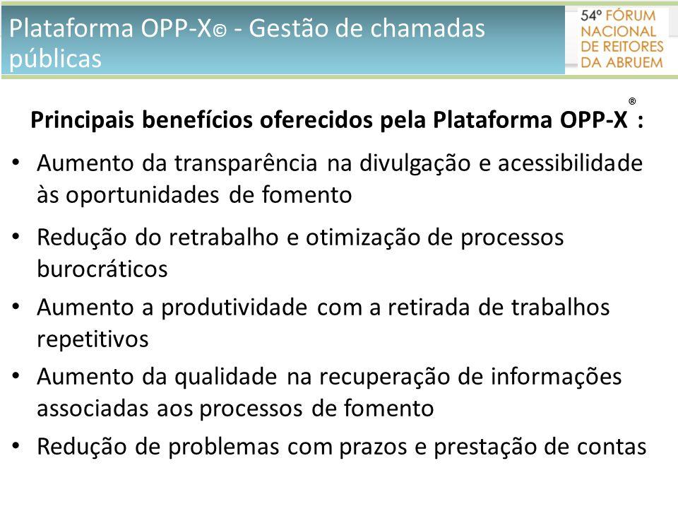 Principais benefícios oferecidos pela Plataforma OPP-X®: