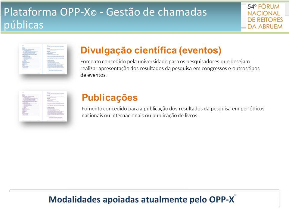 Modalidades apoiadas atualmente pelo OPP-X®