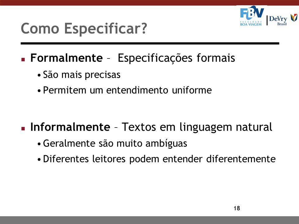 Como Especificar Formalmente – Especificações formais