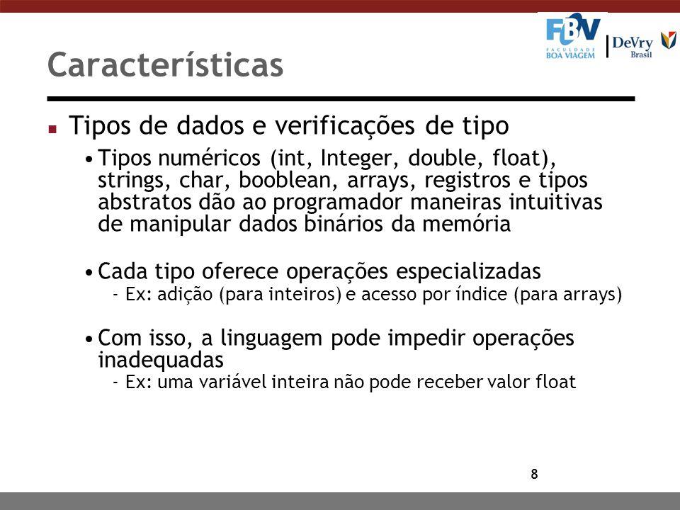 Características Tipos de dados e verificações de tipo