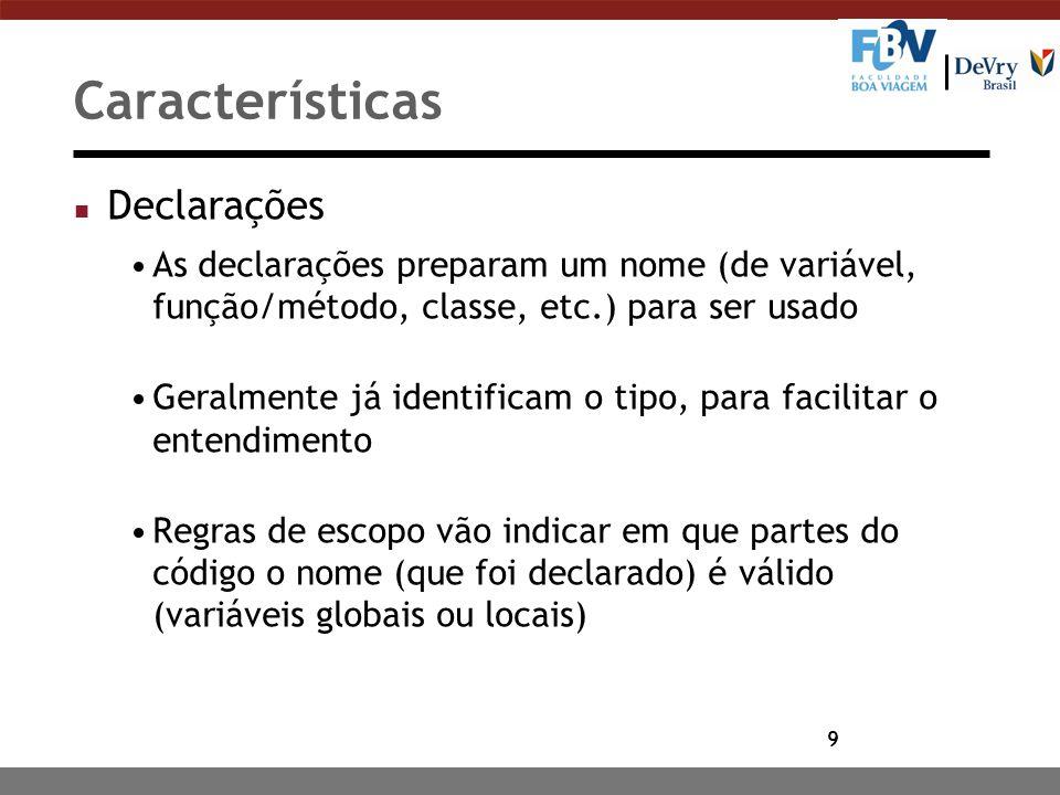 Características Declarações