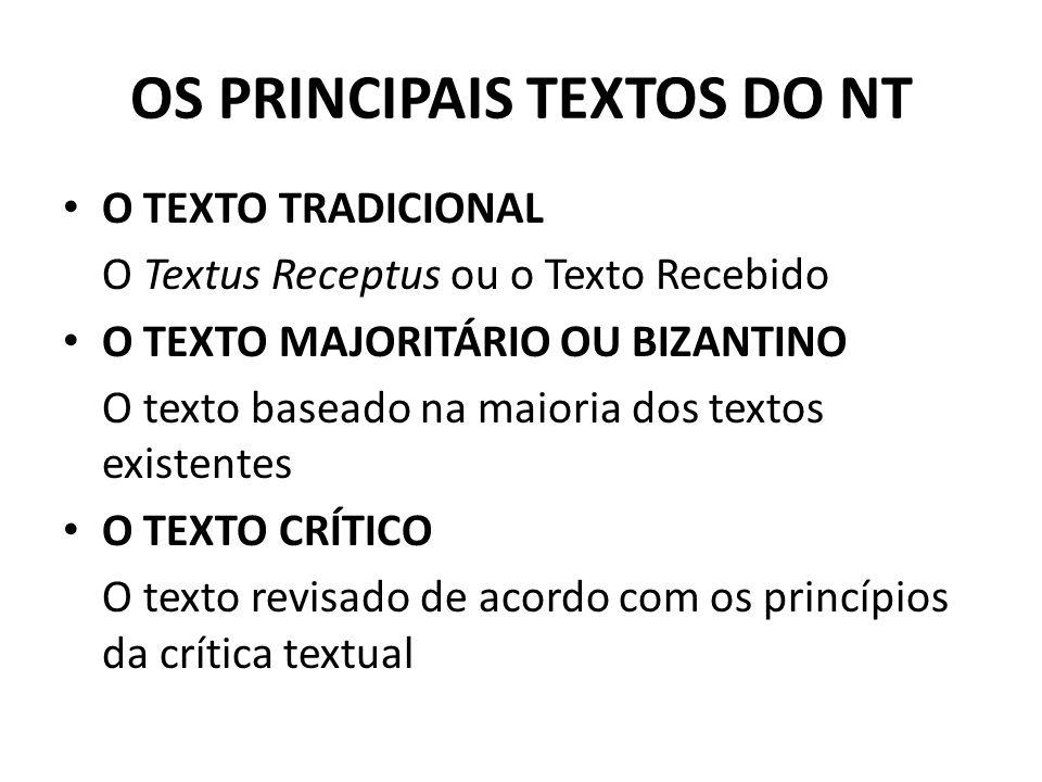OS PRINCIPAIS TEXTOS DO NT