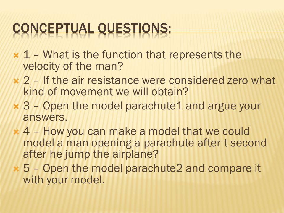 Conceptual questions: