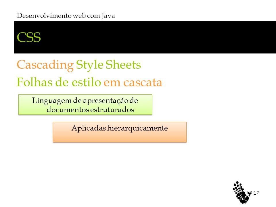 CSS Cascading Style Sheets Folhas de estilo em cascata