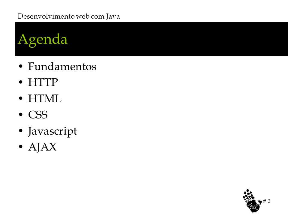 Agenda Fundamentos HTTP HTML CSS Javascript AJAX