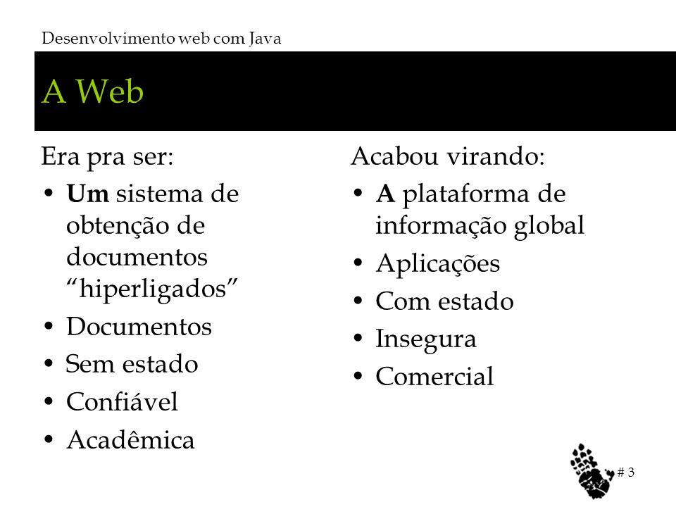 A Web Era pra ser: Um sistema de obtenção de documentos hiperligados