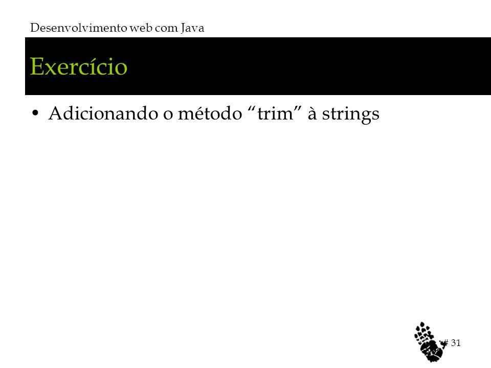 Exercício Adicionando o método trim à strings