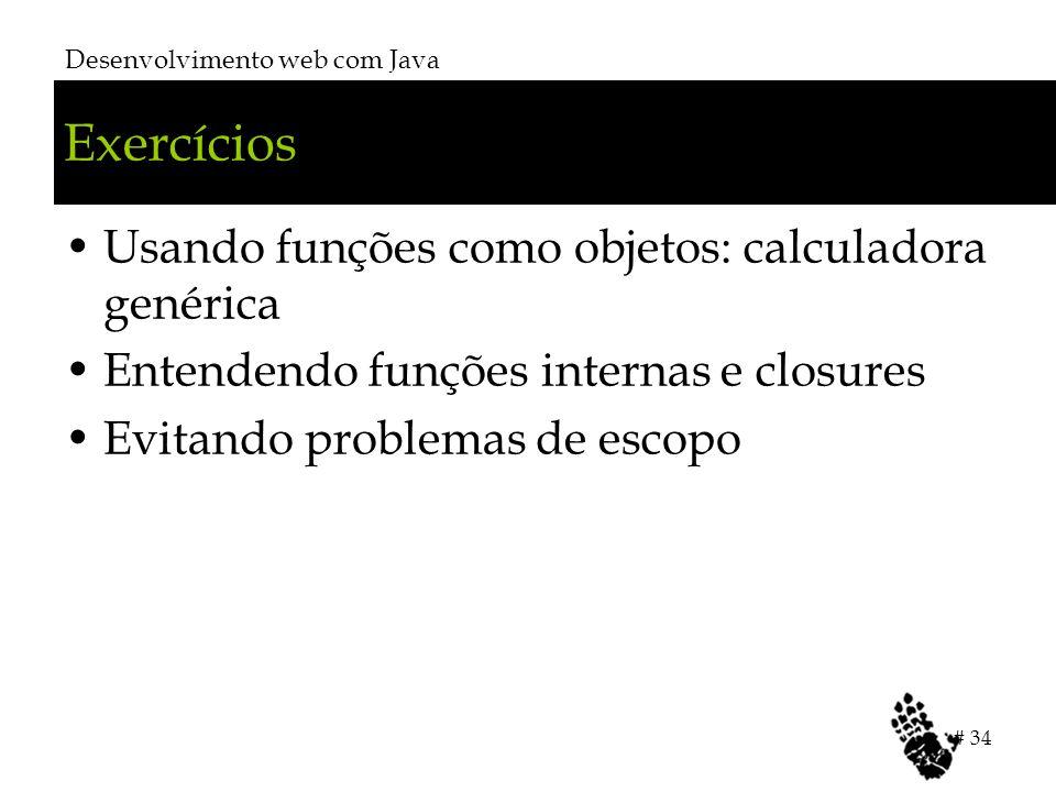 Exercícios Usando funções como objetos: calculadora genérica