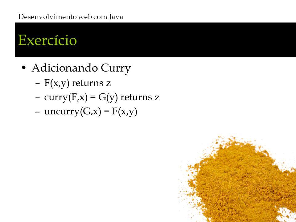 Exercício Adicionando Curry F(x,y) returns z