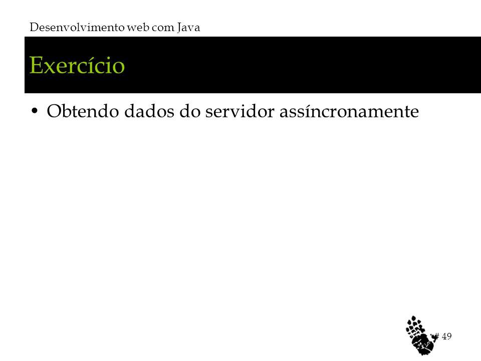 Exercício Obtendo dados do servidor assíncronamente