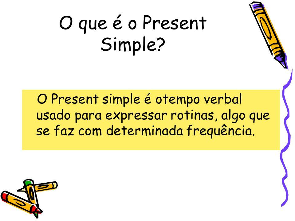 O que é o Present Simple.