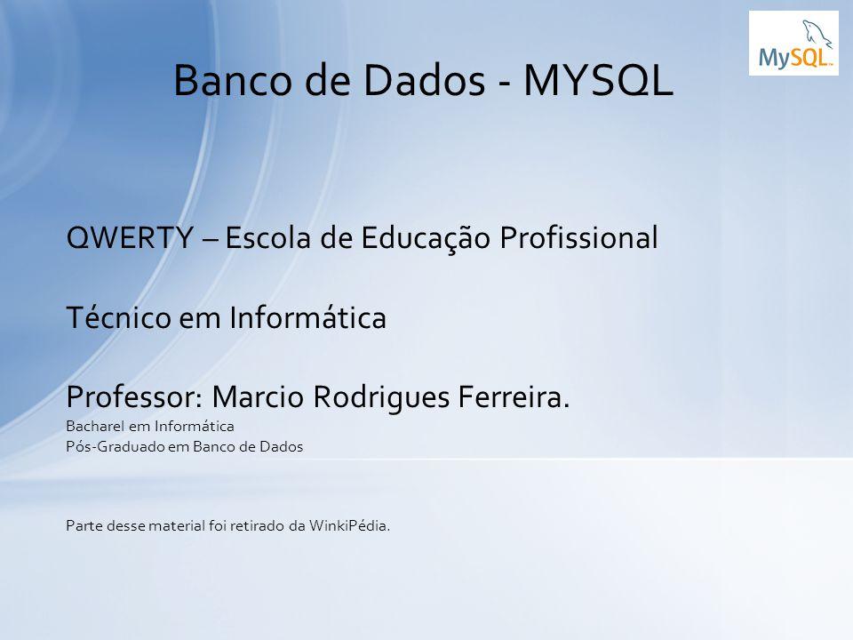 Banco de Dados - MYSQL QWERTY – Escola de Educação Profissional