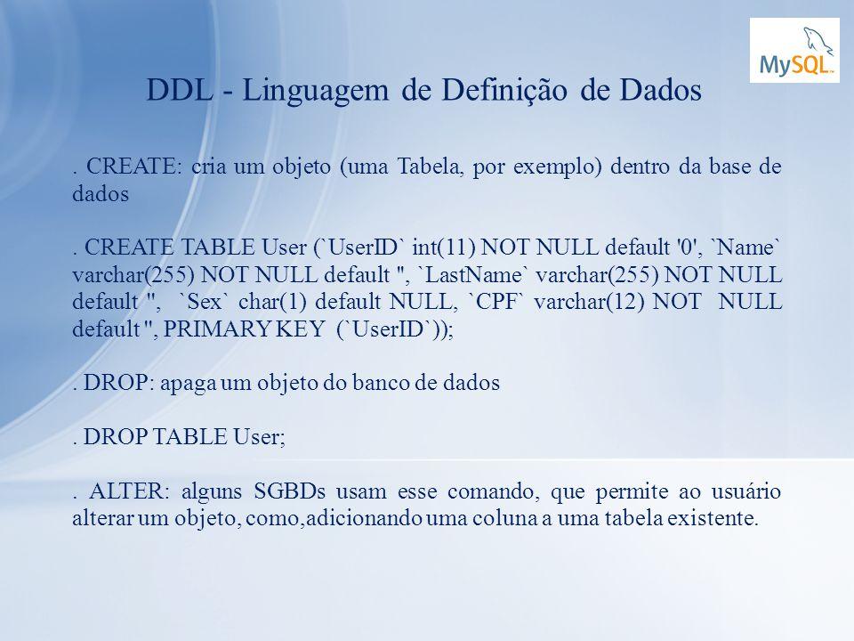 DDL - Linguagem de Definição de Dados