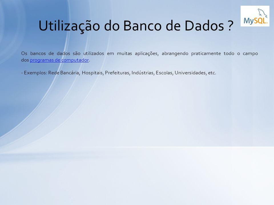 Utilização do Banco de Dados