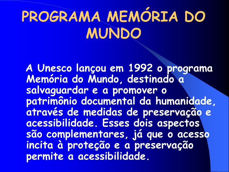 PROGRAMA MEMÓRIA DO MUNDO