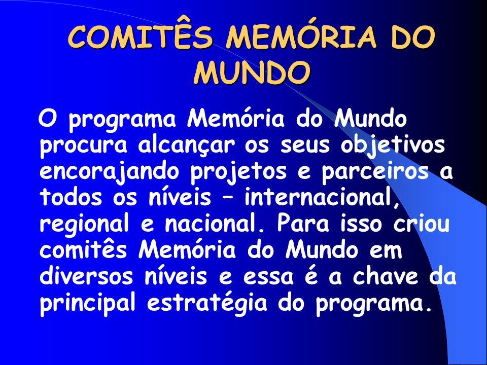 COMITÊS MEMÓRIA DO MUNDO