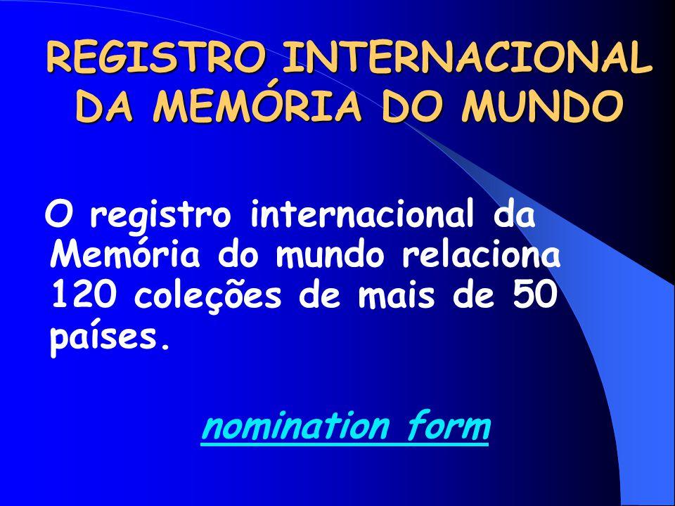 REGISTRO INTERNACIONAL DA MEMÓRIA DO MUNDO