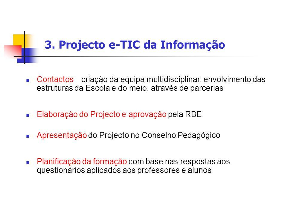 3. Projecto e-TIC da Informação