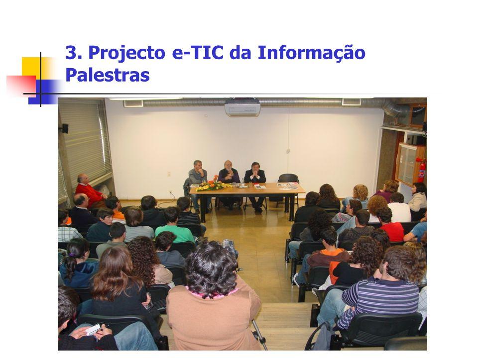 3. Projecto e-TIC da Informação Palestras