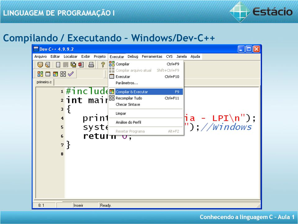 Compilando / Executando – Windows/Dev-C++
