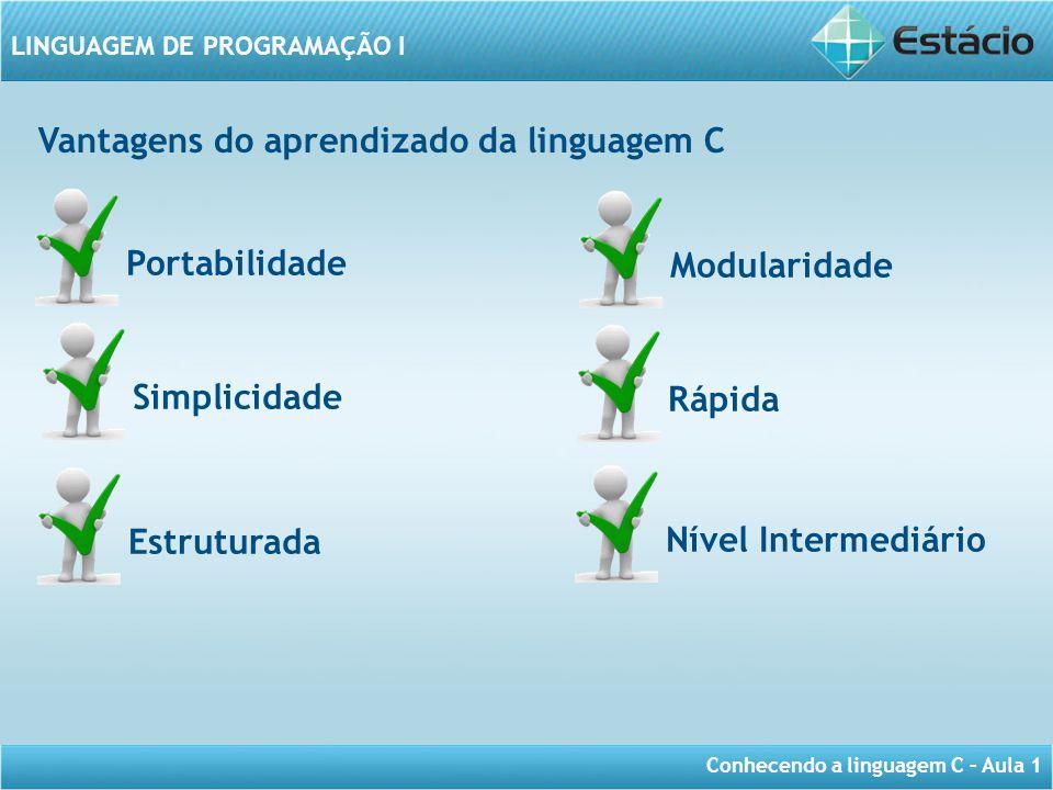 Vantagens do aprendizado da linguagem C