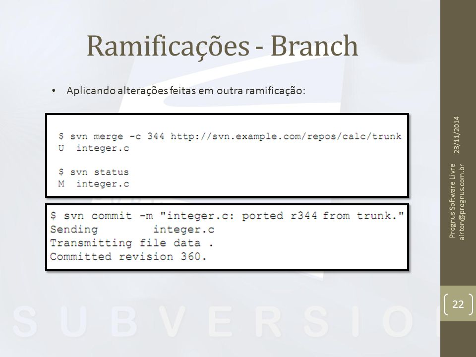 Ramificações - Branch Aplicando alterações feitas em outra ramificação: 07/04/2017.