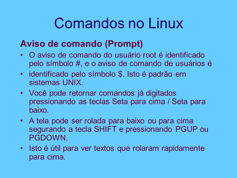 Comandos no Linux Aviso de comando (Prompt)