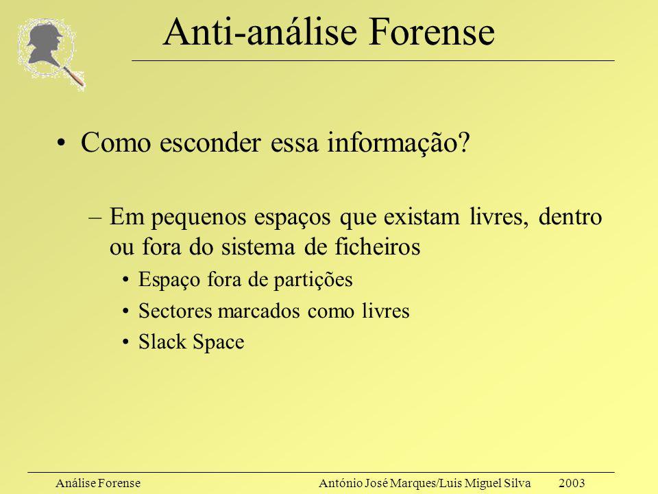 Anti-análise Forense Como esconder essa informação