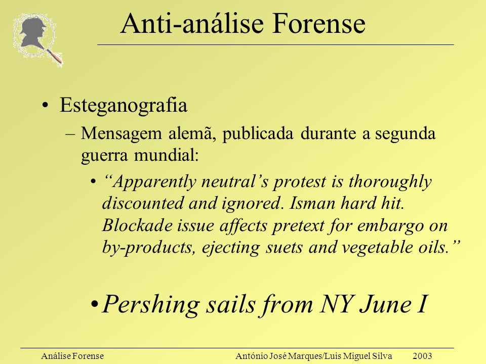Anti-análise Forense Pershing sails from NY June I Esteganografia