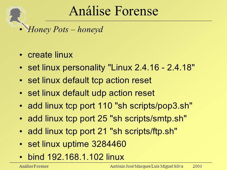 Análise Forense Honey Pots – honeyd create linux