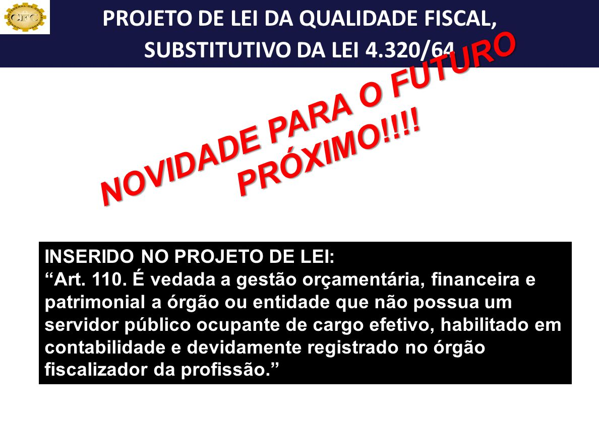 PROJETO DE LEI DA QUALIDADE FISCAL,