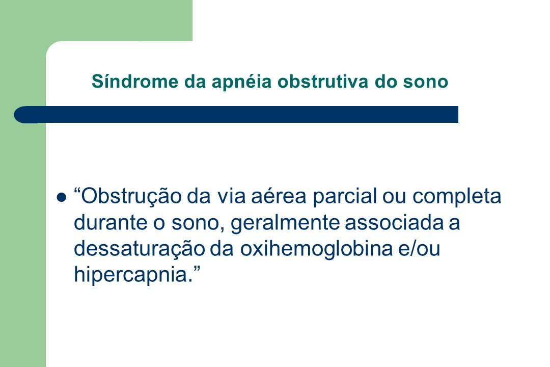 Síndrome da apnéia obstrutiva do sono