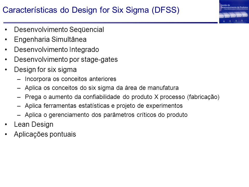 Características do Design for Six Sigma (DFSS)