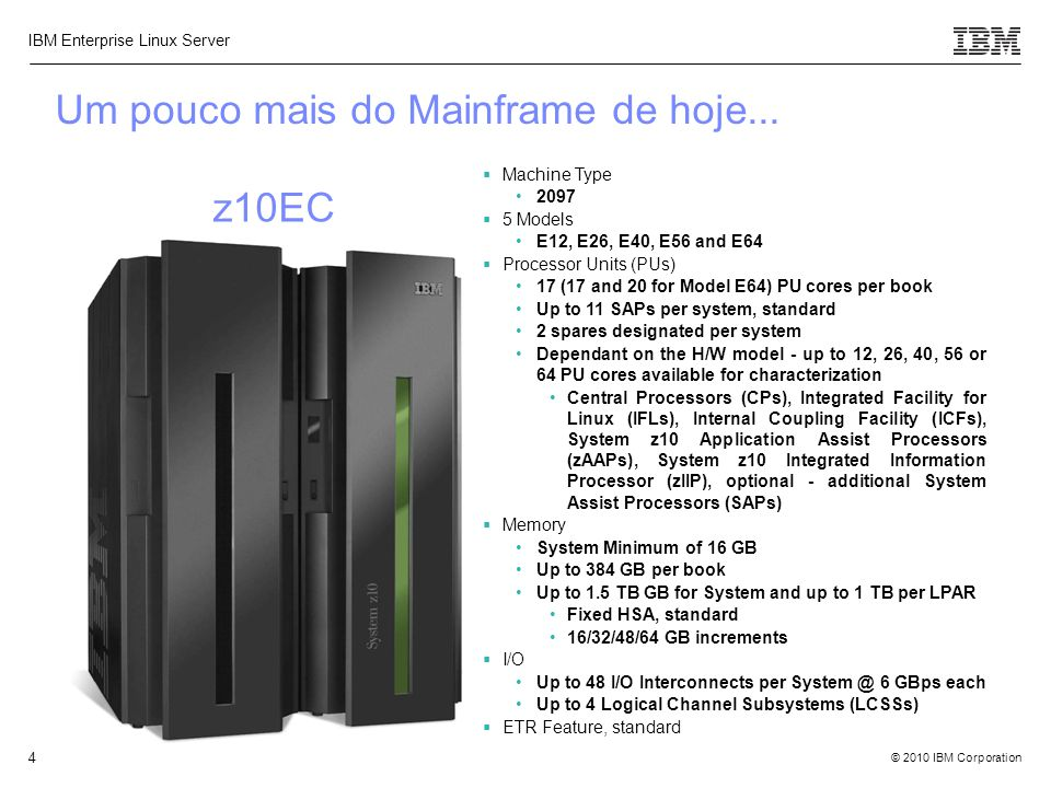 Um pouco mais do Mainframe de hoje...