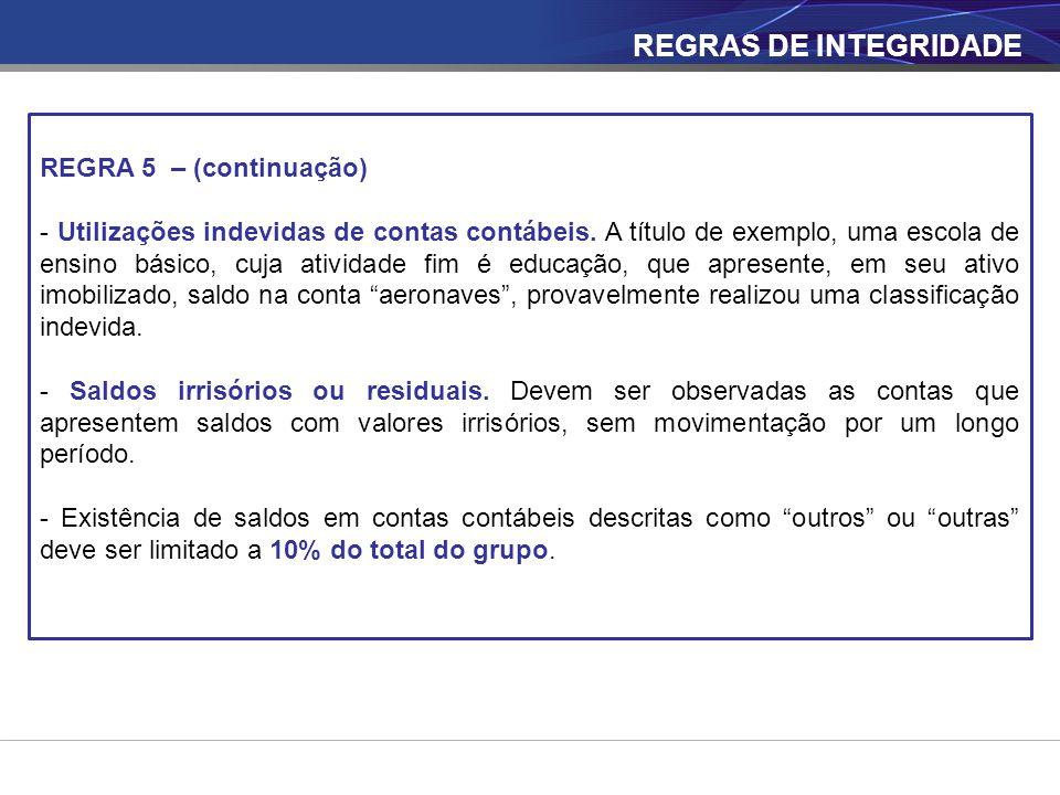 REGRAS DE INTEGRIDADE REGRA 5 – (continuação)
