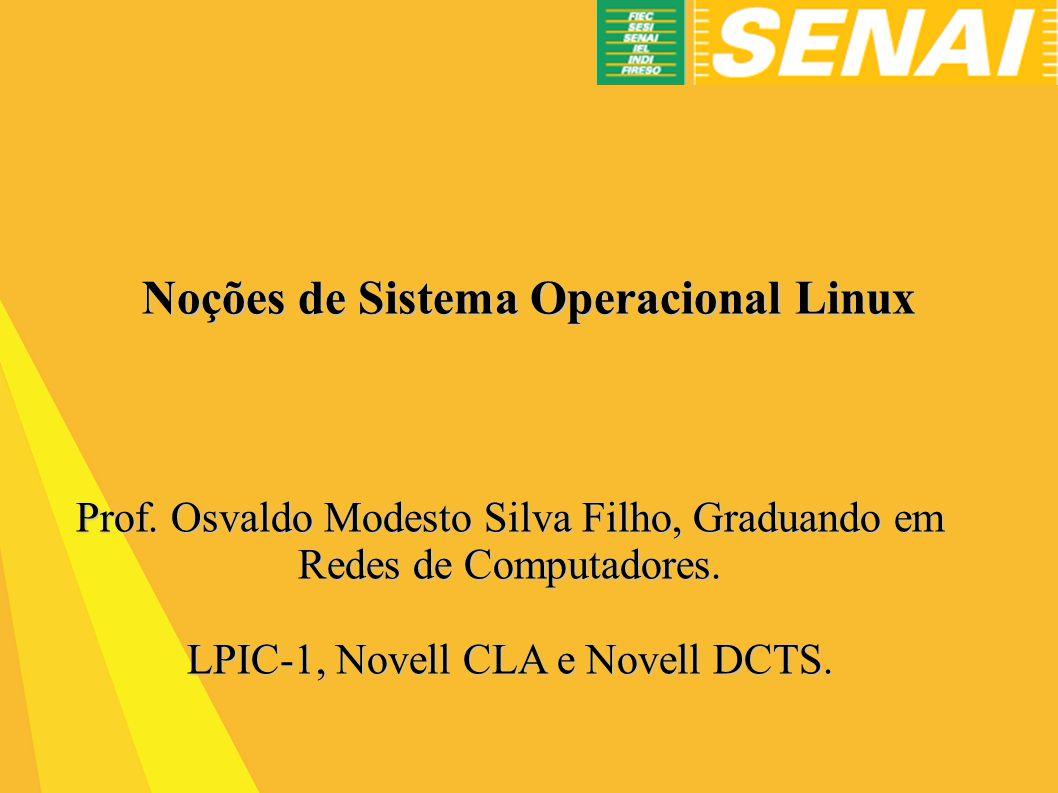 Noções de Sistema Operacional Linux
