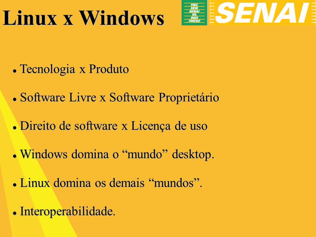 Linux x Windows Tecnologia x Produto