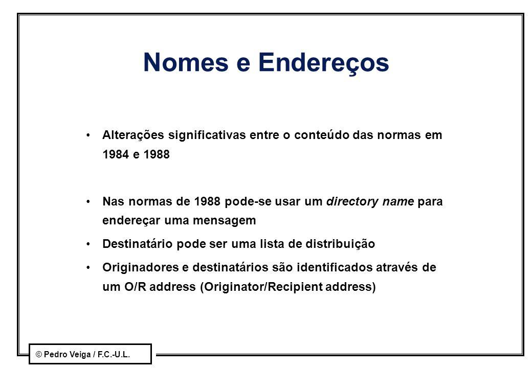Nomes e Endereços Alterações significativas entre o conteúdo das normas em 1984 e 1988.