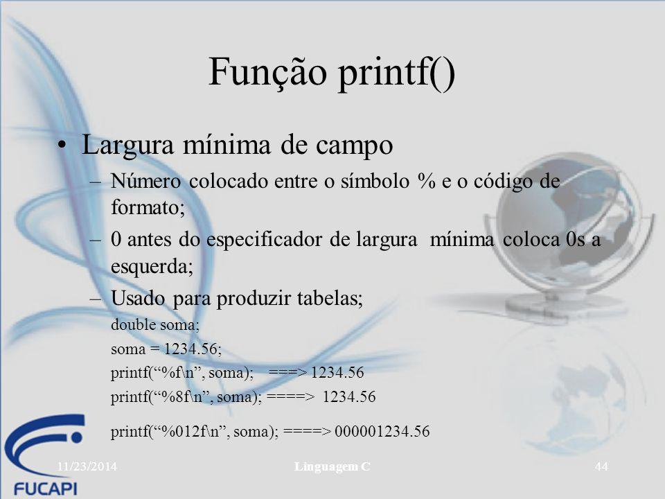 Função printf() Largura mínima de campo