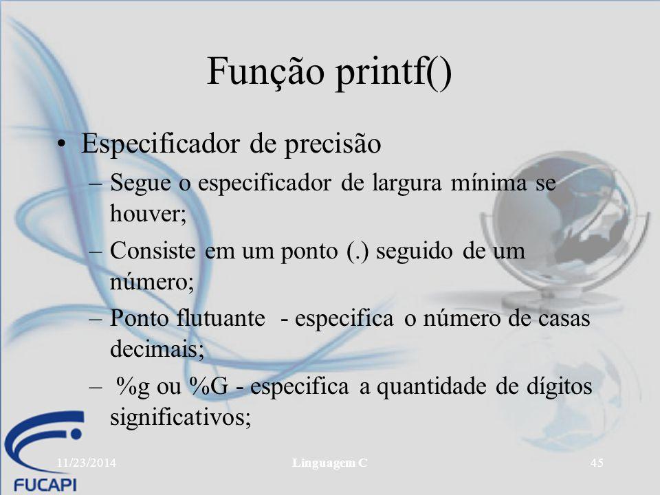 Função printf() Especificador de precisão