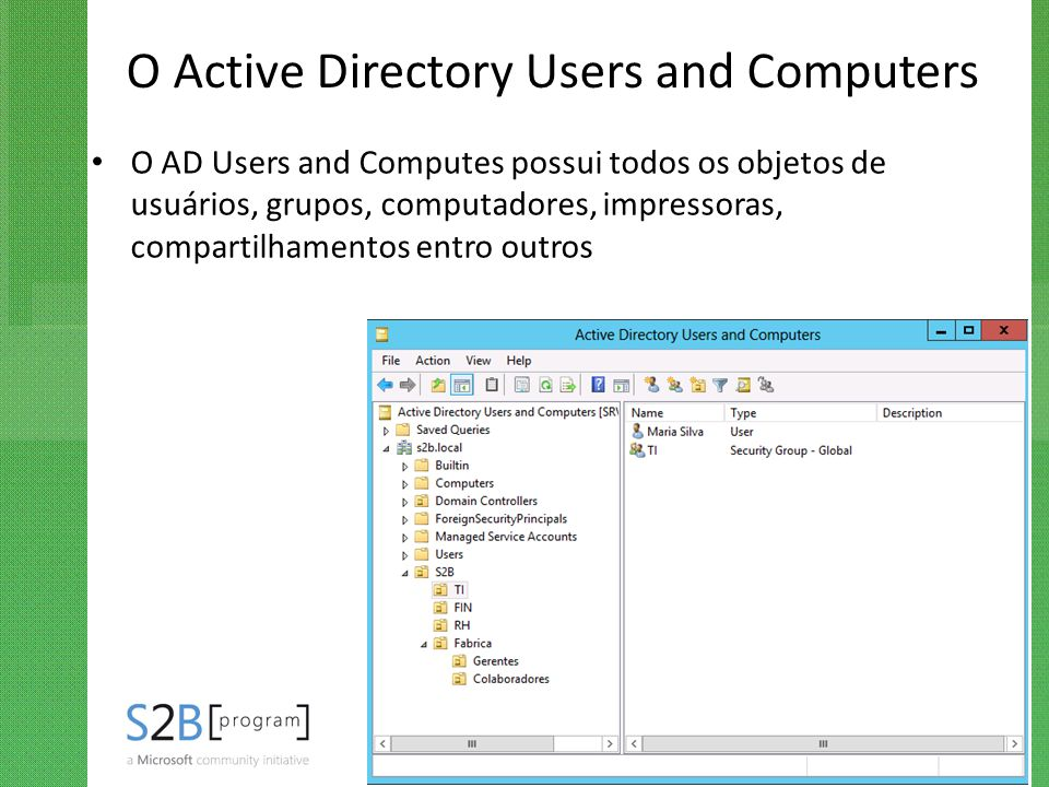 O Active Directory Users and Computers