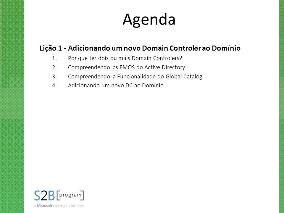 Agenda Lição 1 - Adicionando um novo Domain Controler ao Domínio