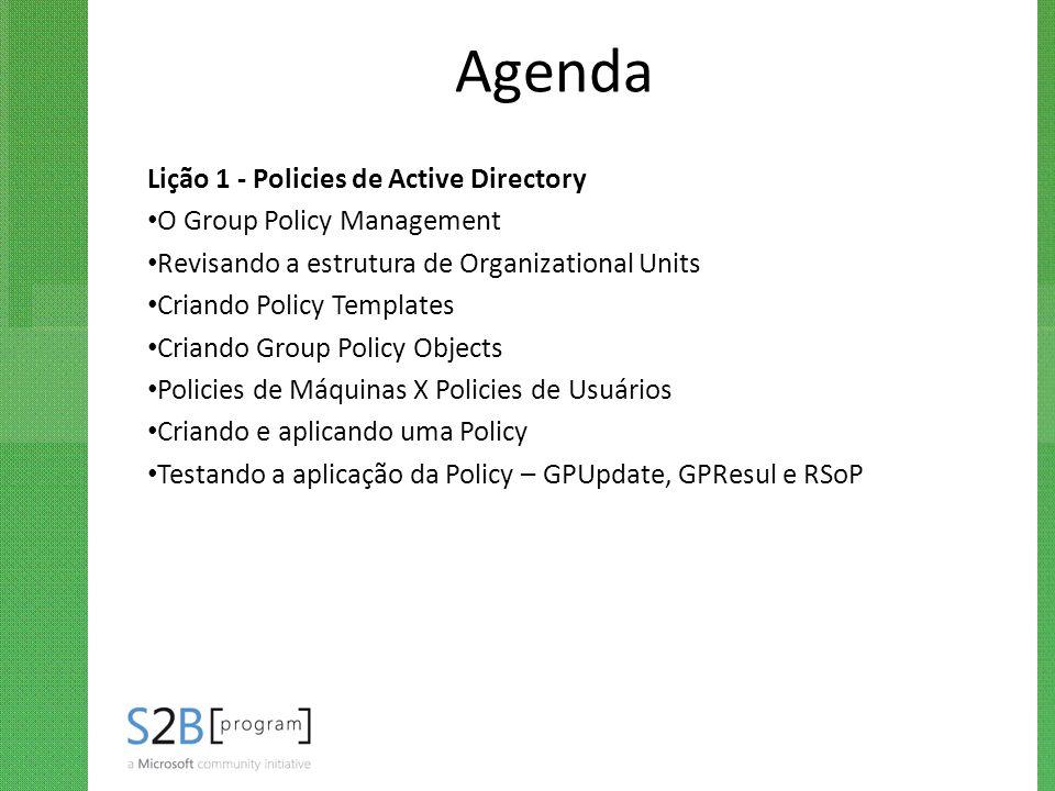 Agenda Lição 1 - Policies de Active Directory