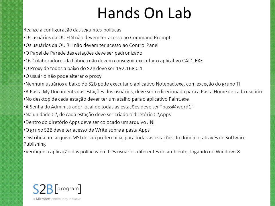 Hands On Lab Realize a configuração das seguintes políticas