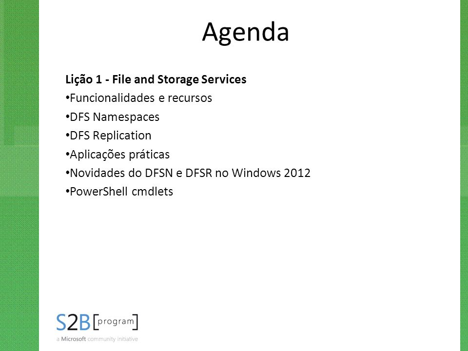 Agenda Lição 1 - File and Storage Services Funcionalidades e recursos