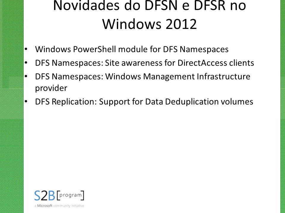 Novidades do DFSN e DFSR no Windows 2012