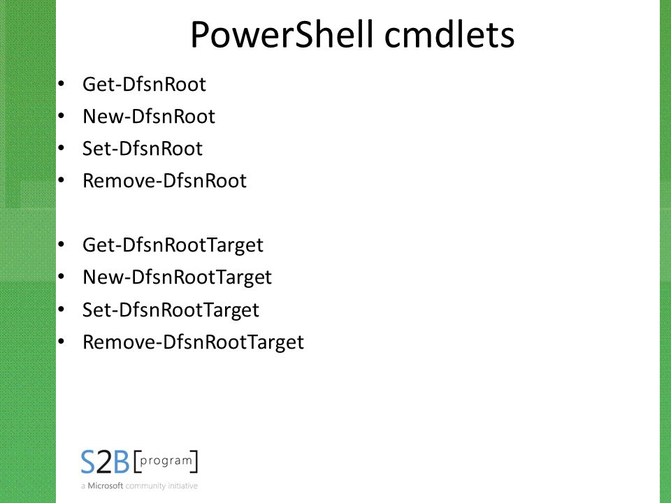 PowerShell cmdlets Get-DfsnRoot New-DfsnRoot Set-DfsnRoot