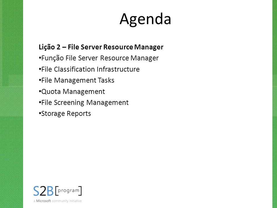 Agenda Lição 2 – File Server Resource Manager