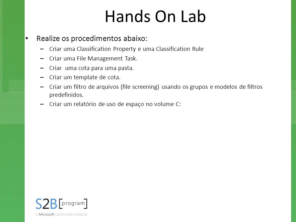 Hands On Lab Realize os procedimentos abaixo: